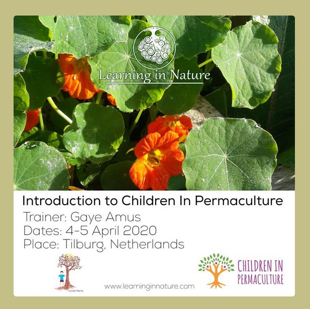 April 2020: Introduction to Children in Permaculture in Tilburg